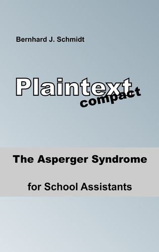 The Asperger Syndrome for School Assistants
