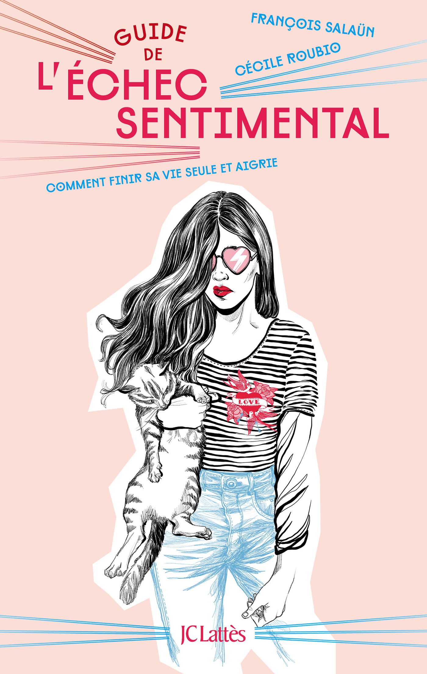 Guide de l'échec sentimental