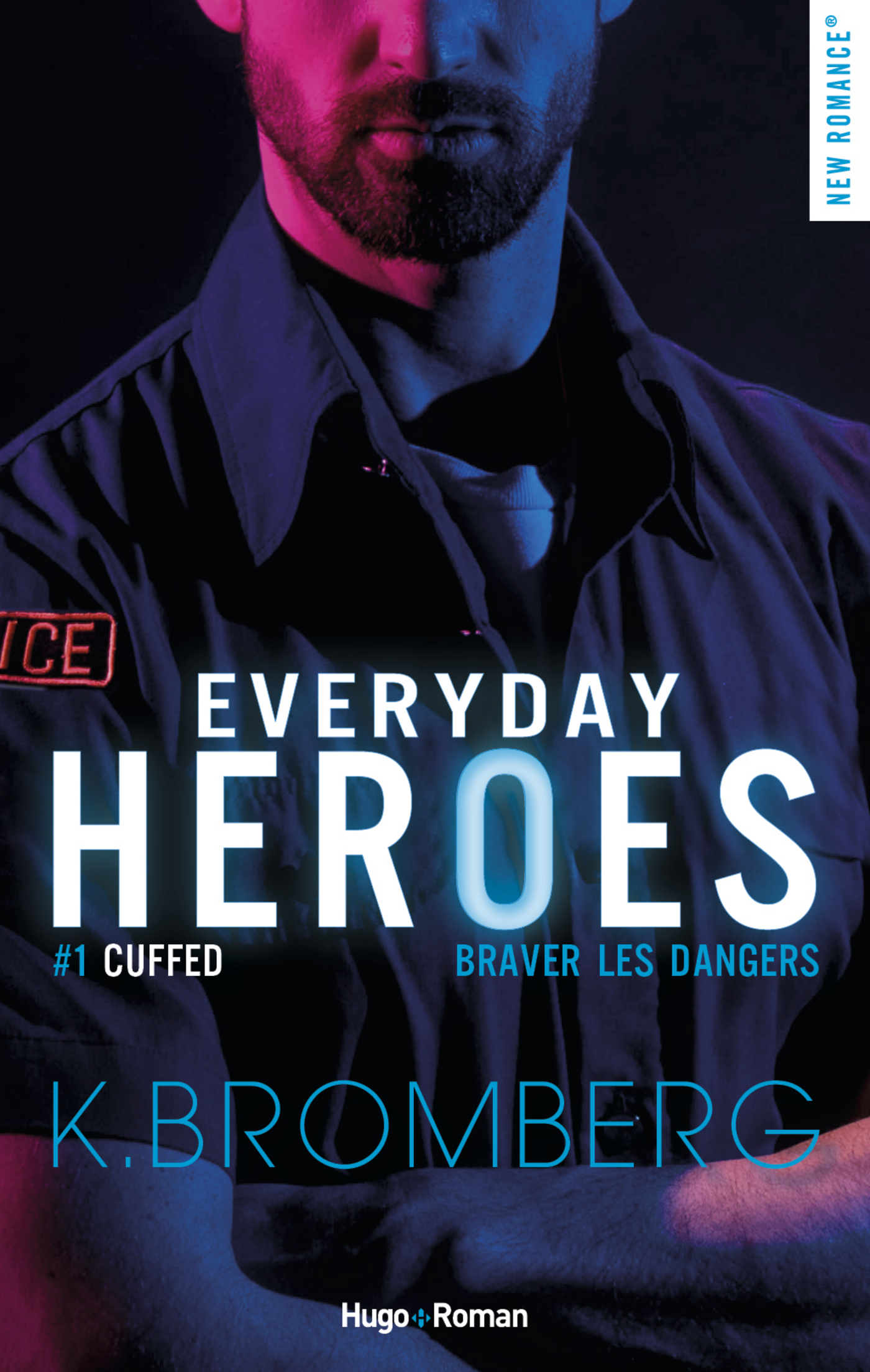 Everyday heroes - tome 1 Cuffed épisode 3