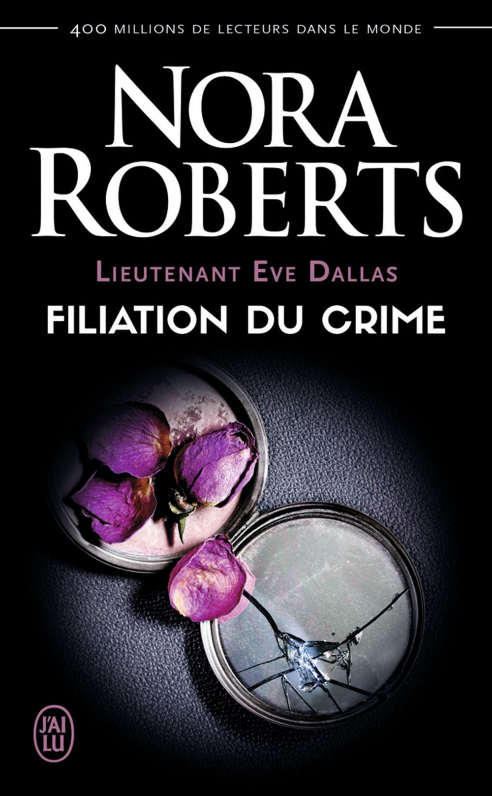 Lieutenant Eve Dallas (Tome 29) - Filiation du crime