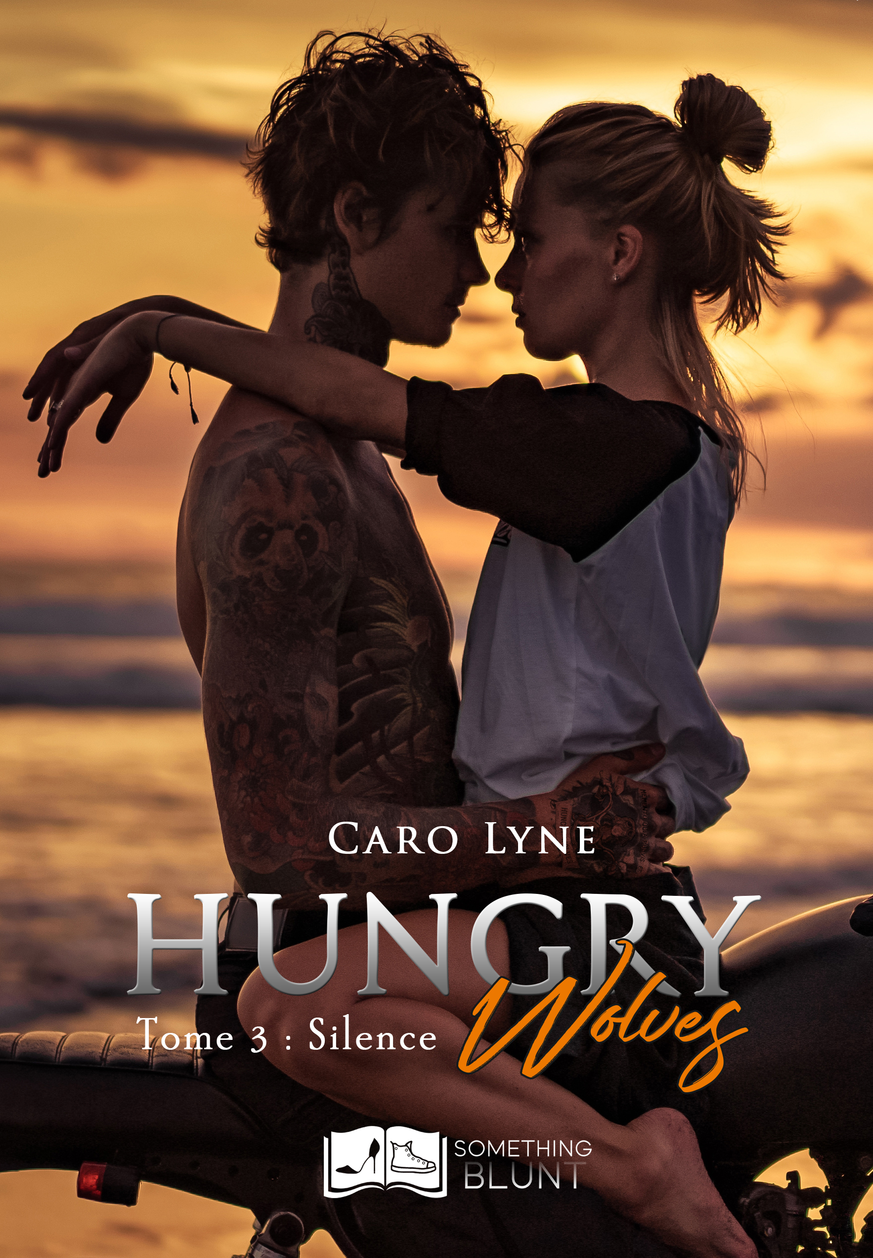 Hungry Wolves, tome 3 : Silence