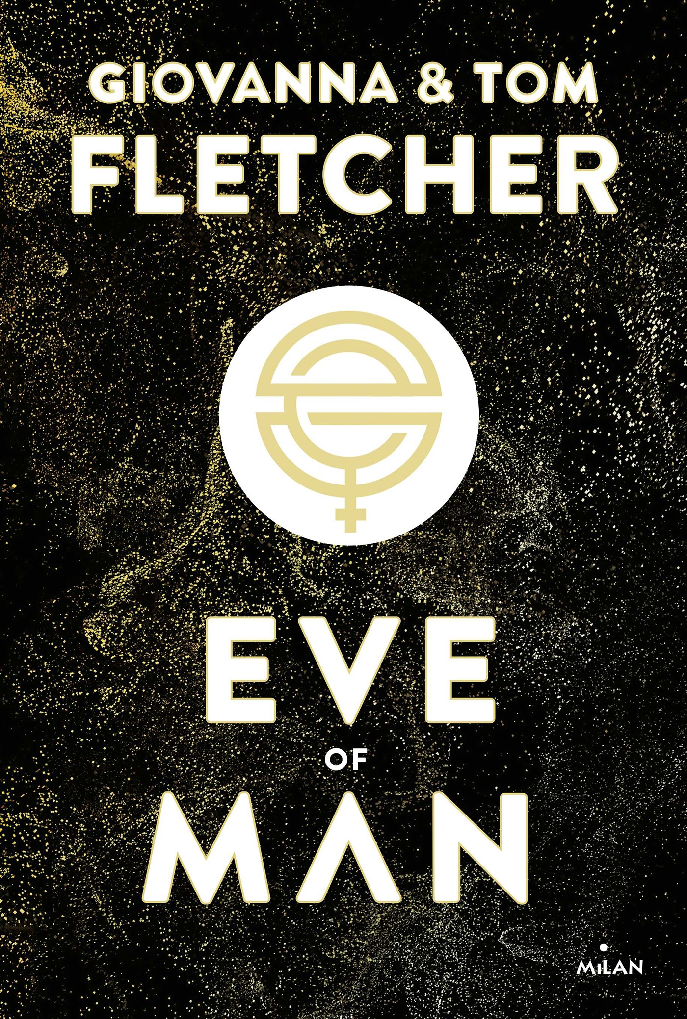 Eve of man - t. 1 | Fletcher, Tom. Auteur