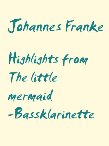 Highlights from The little mermaid