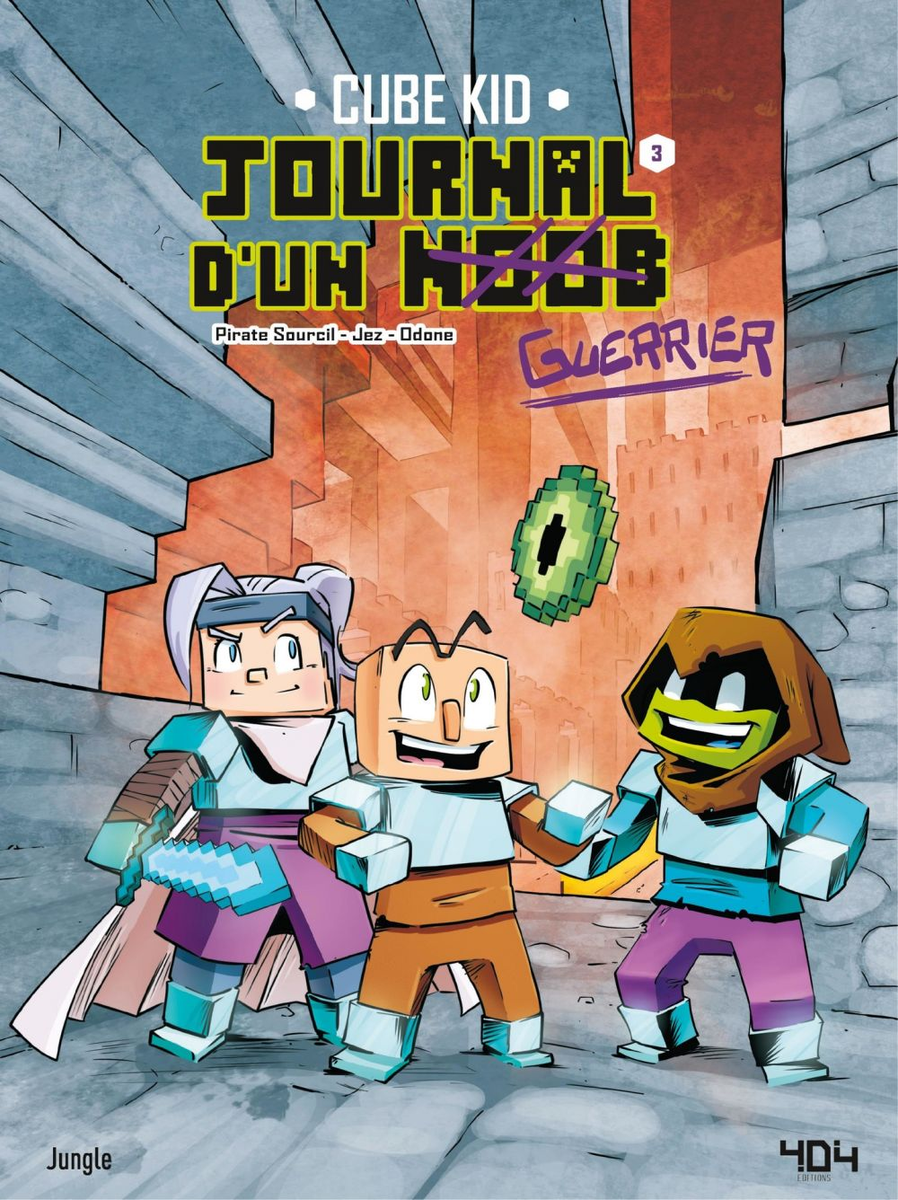 Journal d'un noob - Tome 3