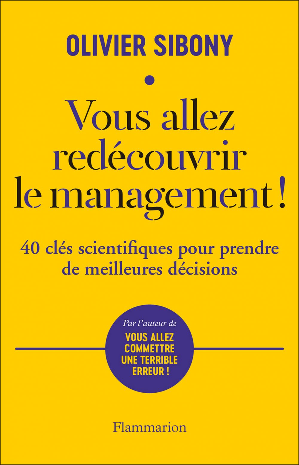 Vous allez redécouvrir le management !