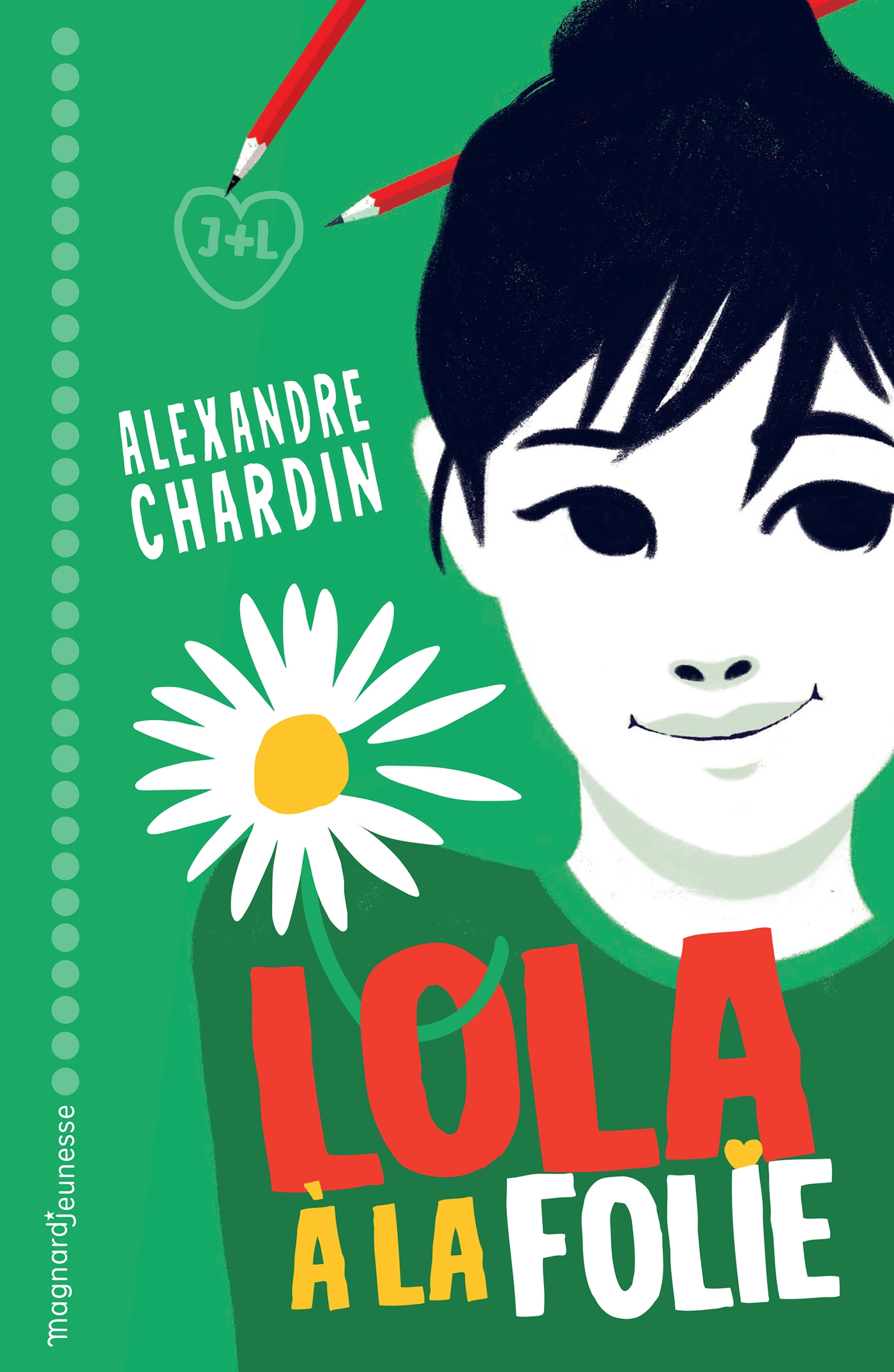 Lola, à la folie ! | Pelon, Sébastien. Illustrateur