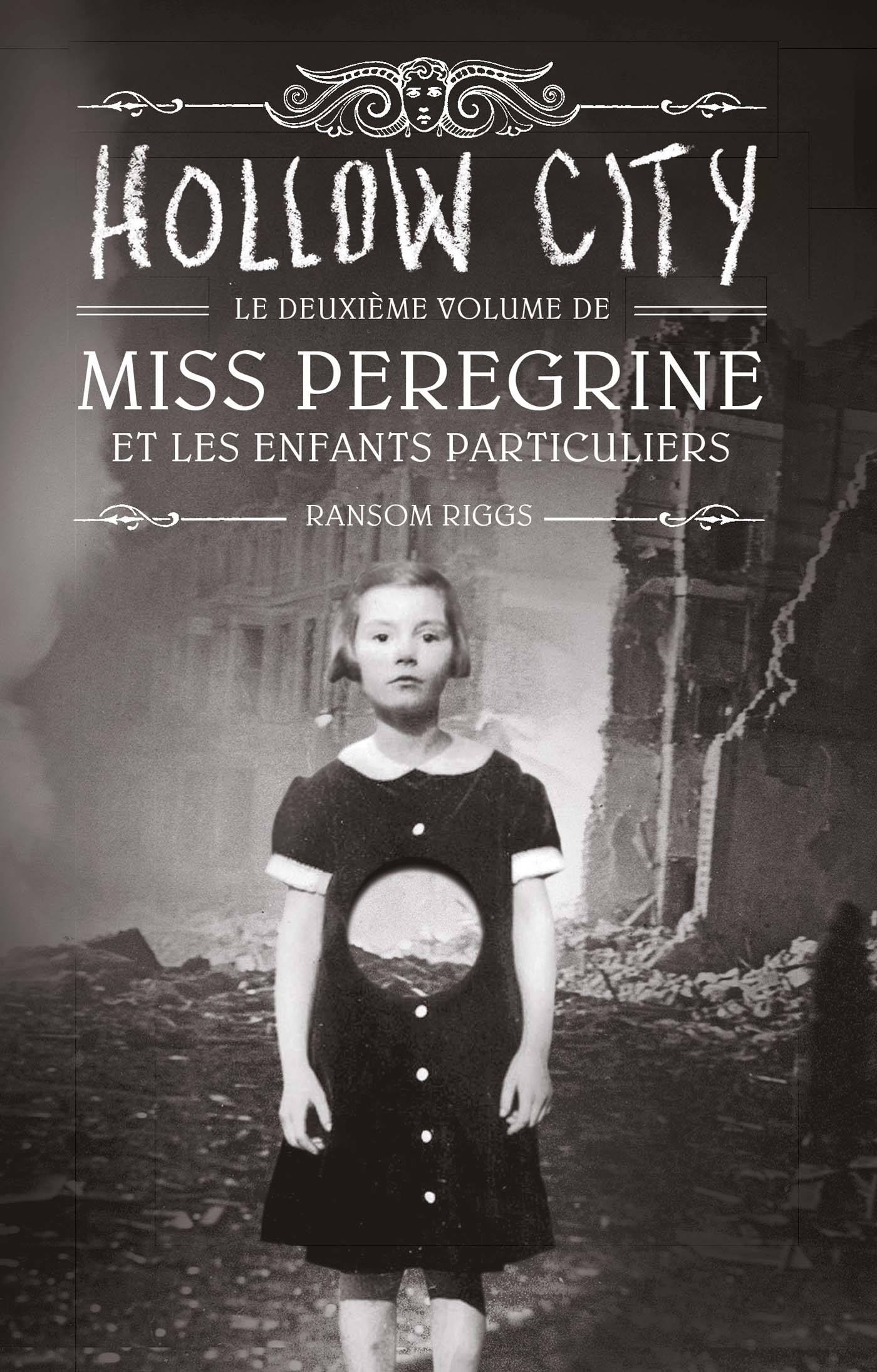 Miss Peregrine, Tome 02 | Riggs, Ransom. Auteur