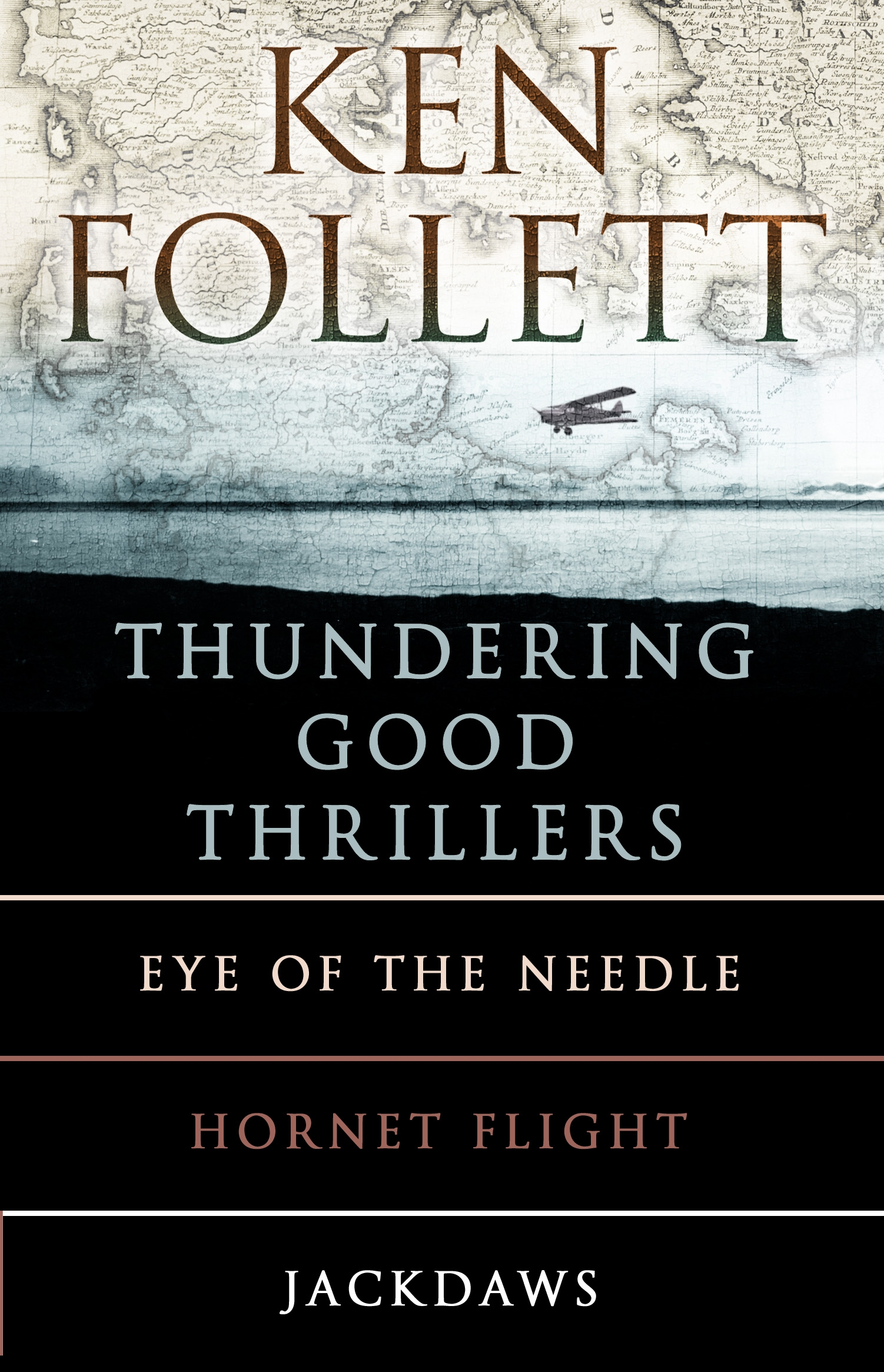 Ken Follett's Thundering Good Thrillers