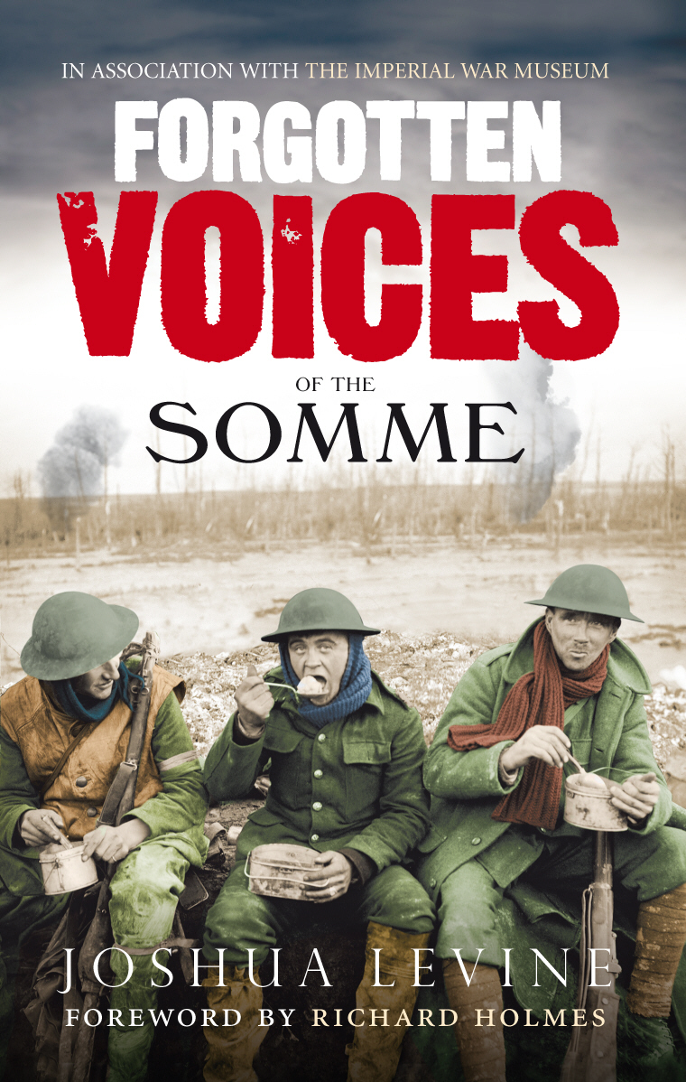 Forgotten Voices of the Somme