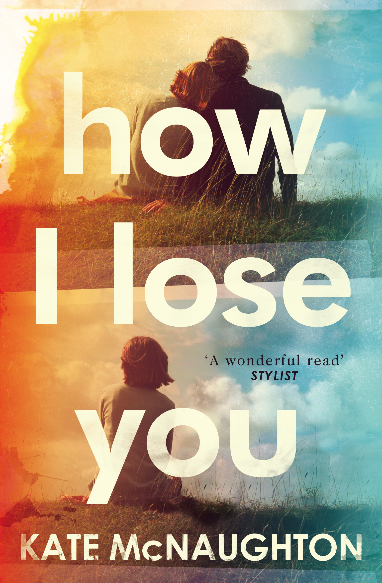 How I Lose You