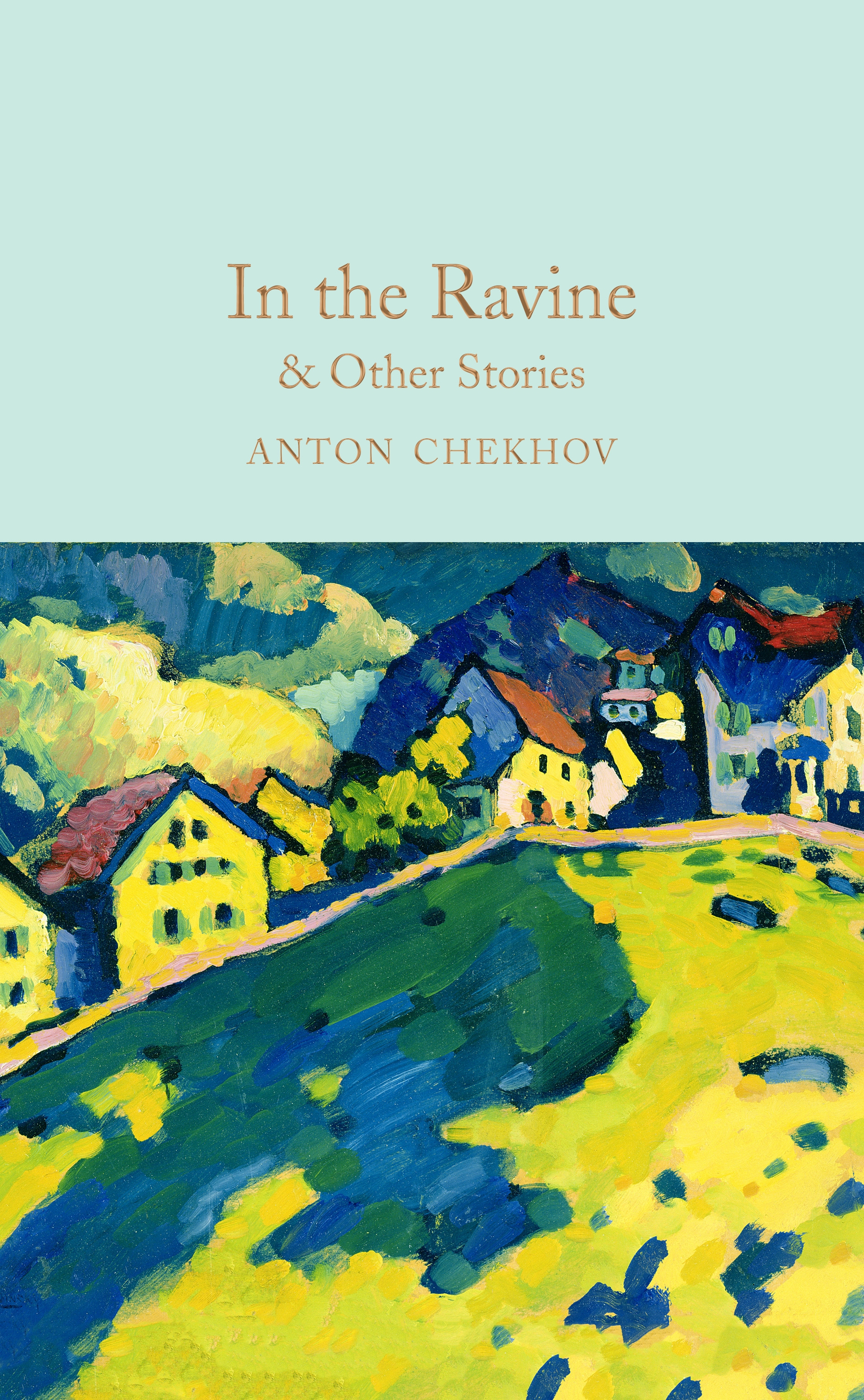 In the Ravine & Other Stories