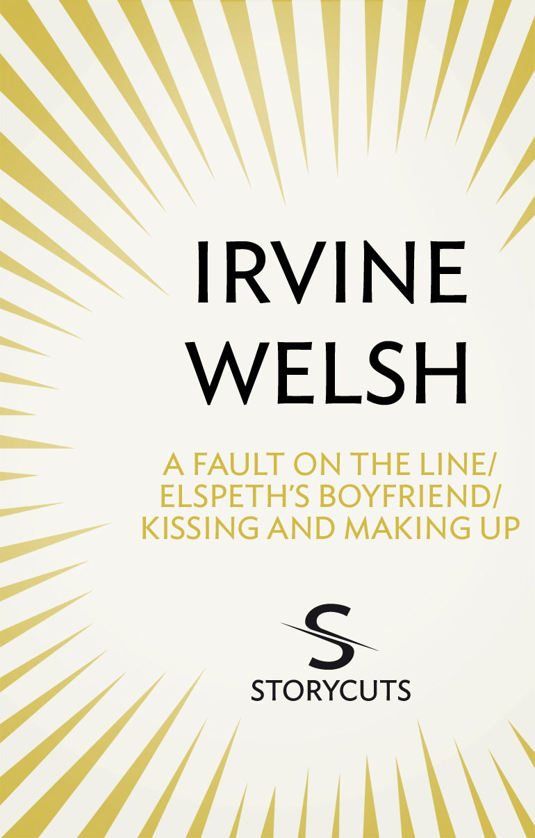 A Fault on the Line / Elspeth's Boyfriend / Kissing and Making Up (Storycuts)
