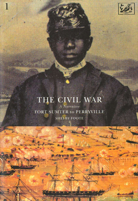 The Civil War Volume I