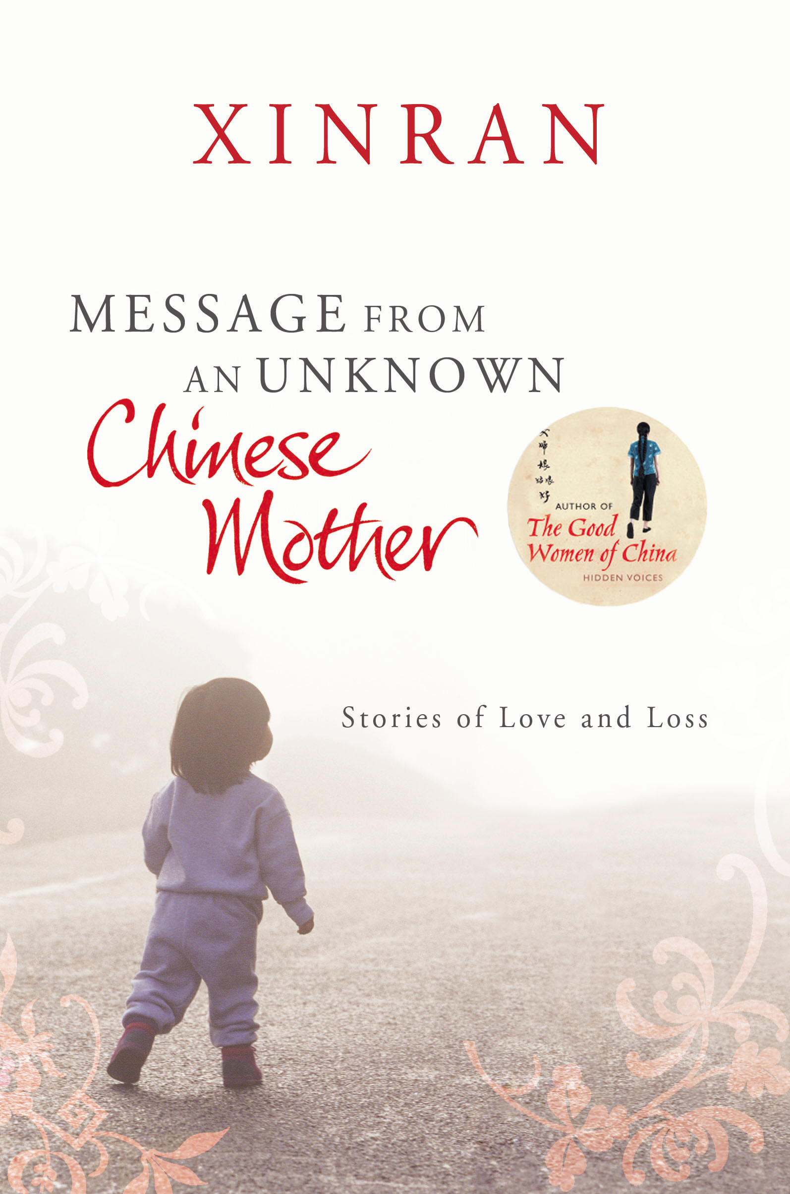Message from an Unknown Chinese Mother