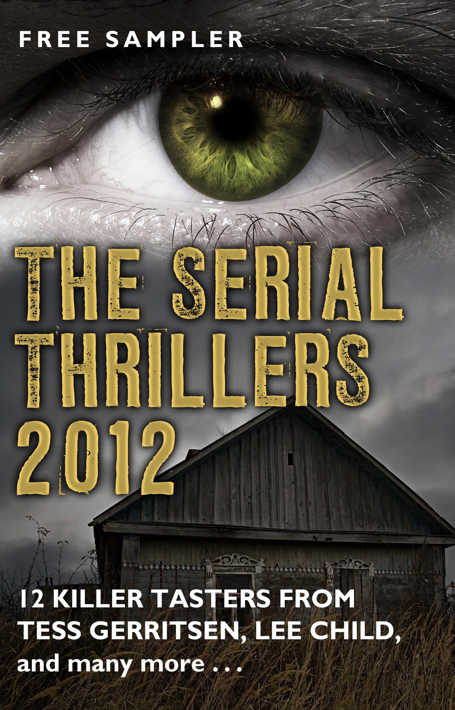 The Serial Thrillers 2012 - 12 spine-tingling tasters