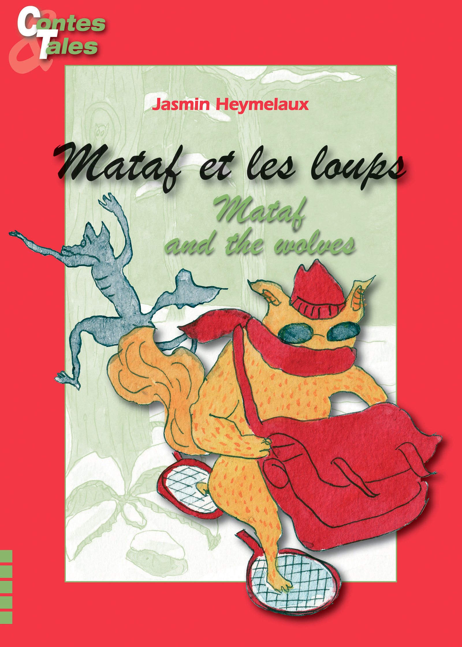 Mataf and the wolves/Mataf et les loups