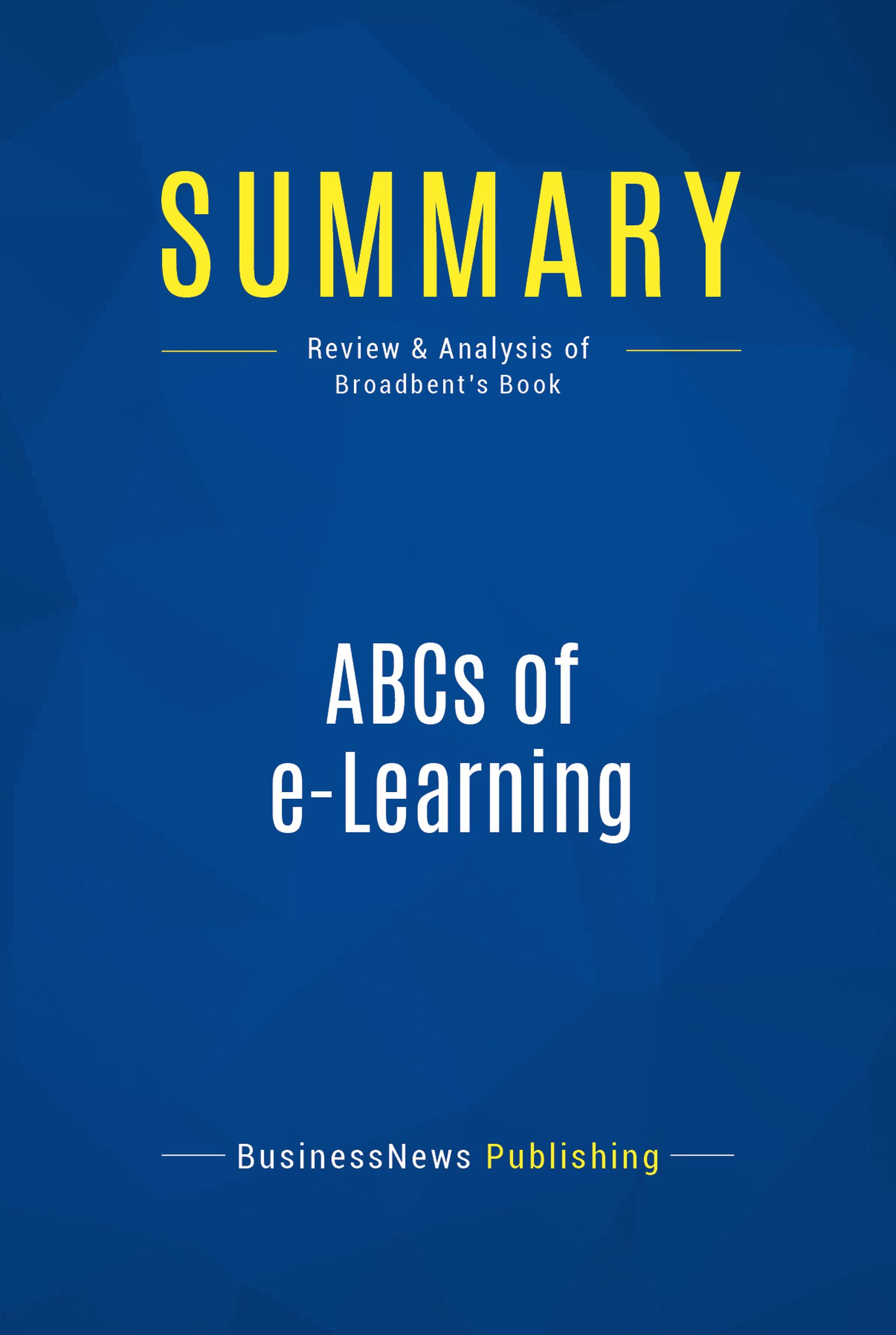 Summary: ABCs of e-Learning