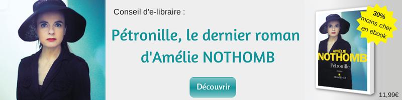 Pétronille, le dernier roman d'Amélie Nothomb
