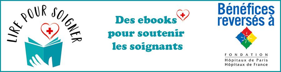 #Lirepoursoigner : des ebooks à petits prix pour soutenir les soignants