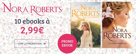 Nora Roberts : 10 ebooks  à 2,99€